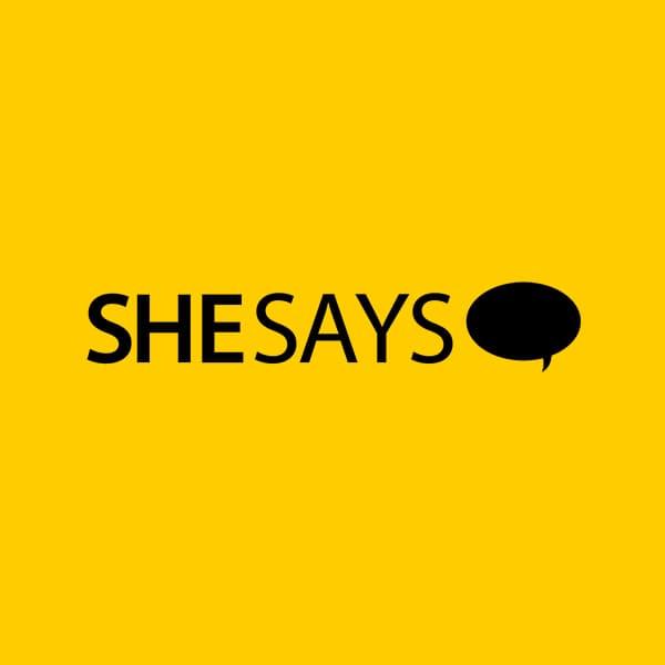 SheSays